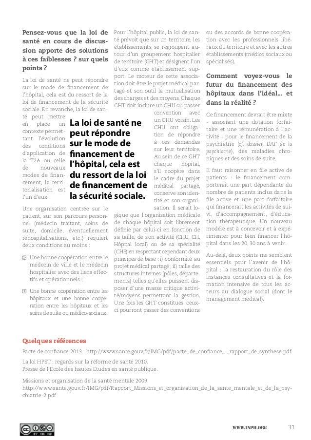 www.inph.org 31 Pensez-vous que la loi de santé en cours de discus- sion apporte des solutions à ces faiblesses ? sur quel...