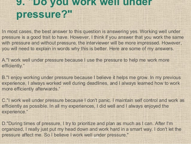 slide 20 9 do you work well under pressure