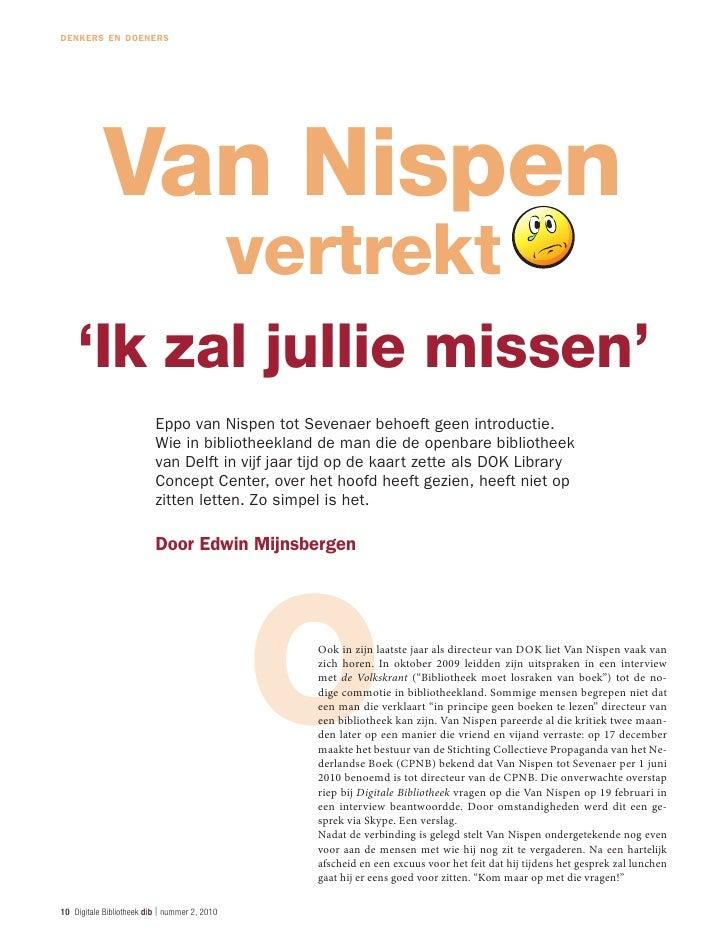 denkers en doeners            Van Nispen                                              vertrekt    'Ik zal jullie missen'  ...