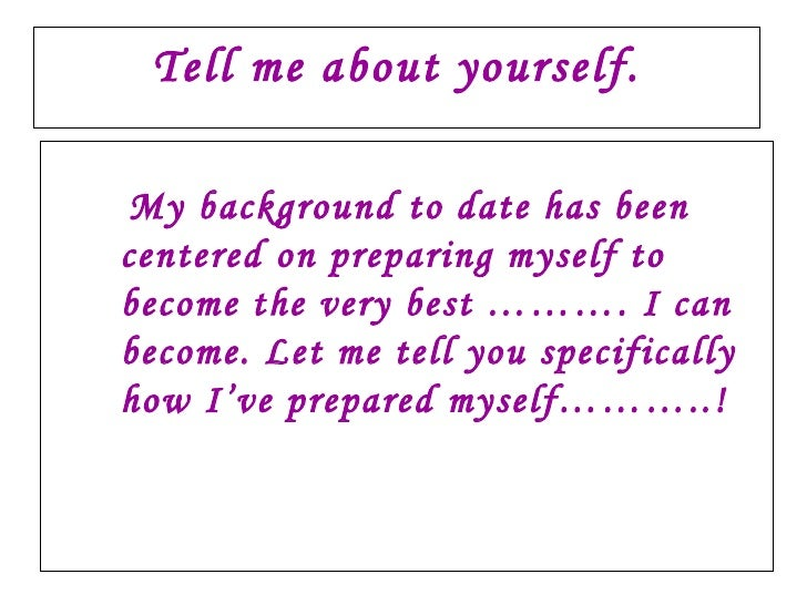 Tell us about yourself dating site