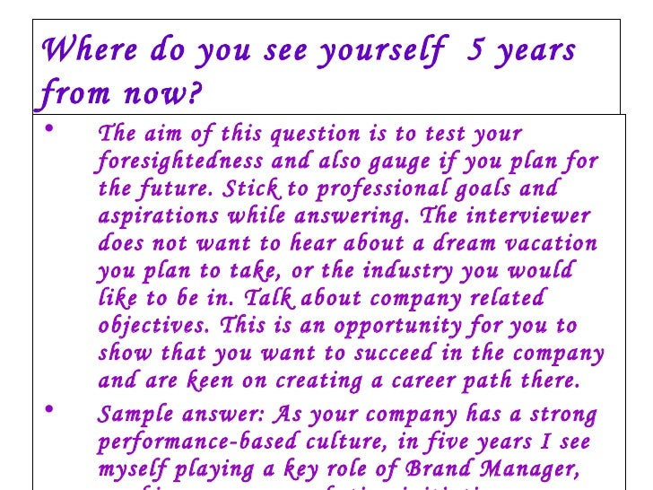 Wonderful ... Where Do You See Yourself 5 10 How To Answer Interview Questions About  Where You See