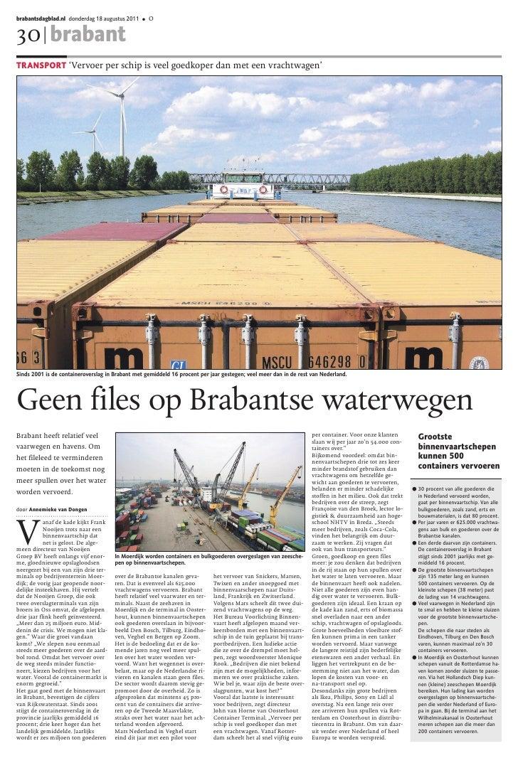 brabantsdagblad.nl donderdag 18 augustus 2011     ●   O30 | brabantTRANSPORT 'Vervoer per schip is veel goedkoper dan met ...