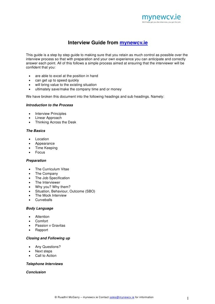 1                           Interview Guide from mynewcv.ieThis guide is a step by step guide to making sure that you reta...