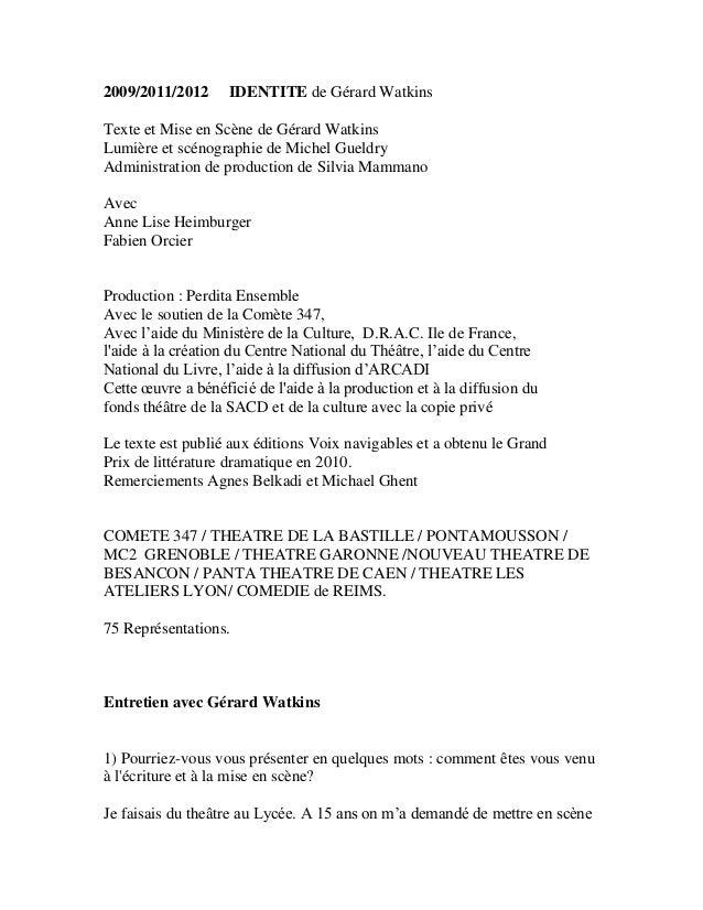 2009/2011/2012 IDENTITE de Gérard Watkins  Texte et Mise en Scène de Gérard Watkins  Lumière et scénographie de Michel Gue...