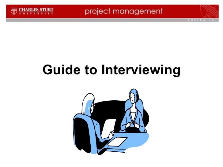 Guide to Interviewing