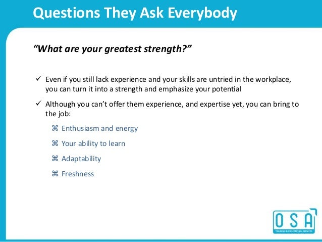 my three greatest strengths How to handle the what are your strengths and weaknesses interview question includes example answers as well as what not to do when answering this question how to handle the what are your strengths and weaknesses interview question includes example answers as well as what not to do when answering this question.