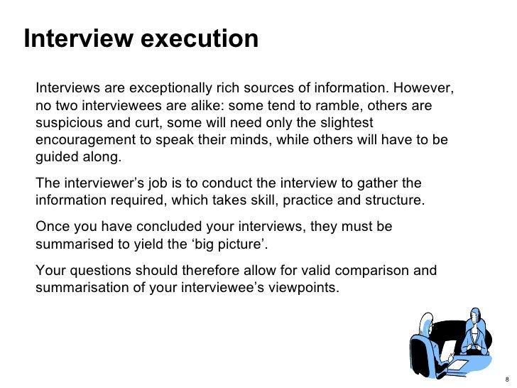 Interview Execution Interviews ...