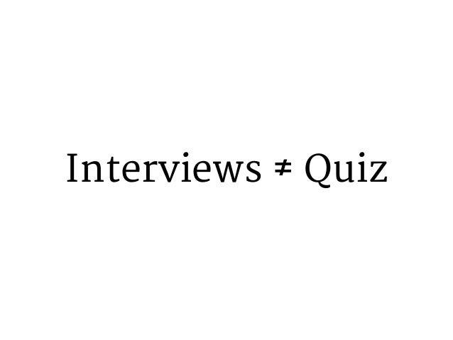 Interviews ≠ Survey