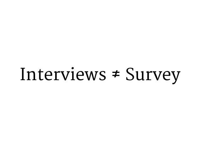 Interviews ≠ Script