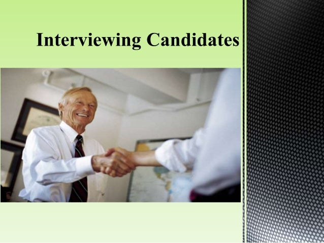 Screening Interview Appraisal Interview Exit Interview Selection Interview