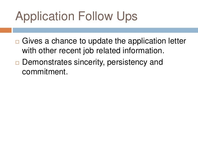following up on job applications interviewing for employment and following up following up on job applications