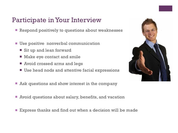 Wonderful ... 8. Participate In Your Interview ...