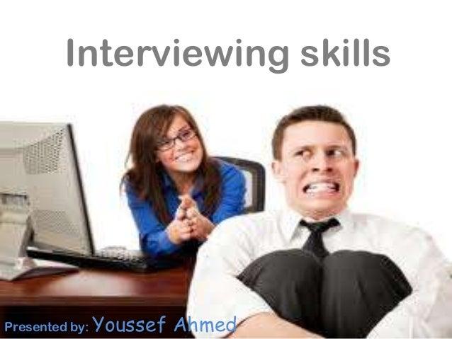 Interviewer Skills