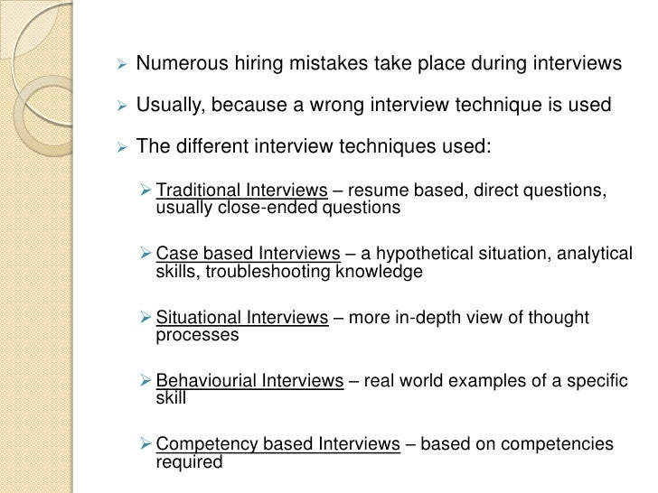 interviewing techniques essay Interviewing remains one strategies of effective interviewing it seems apparent that a modest effort aimed at an analysis of our interviewing techniques.