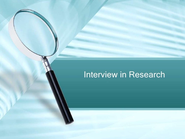 Interview in Research