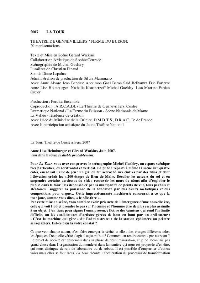 2007 LA TOUR  THEATRE DE GENNEVILLIERS / FERME DU BUISON.  20 représentations.  Texte et Mise en Scène Gérard Watkins  Col...