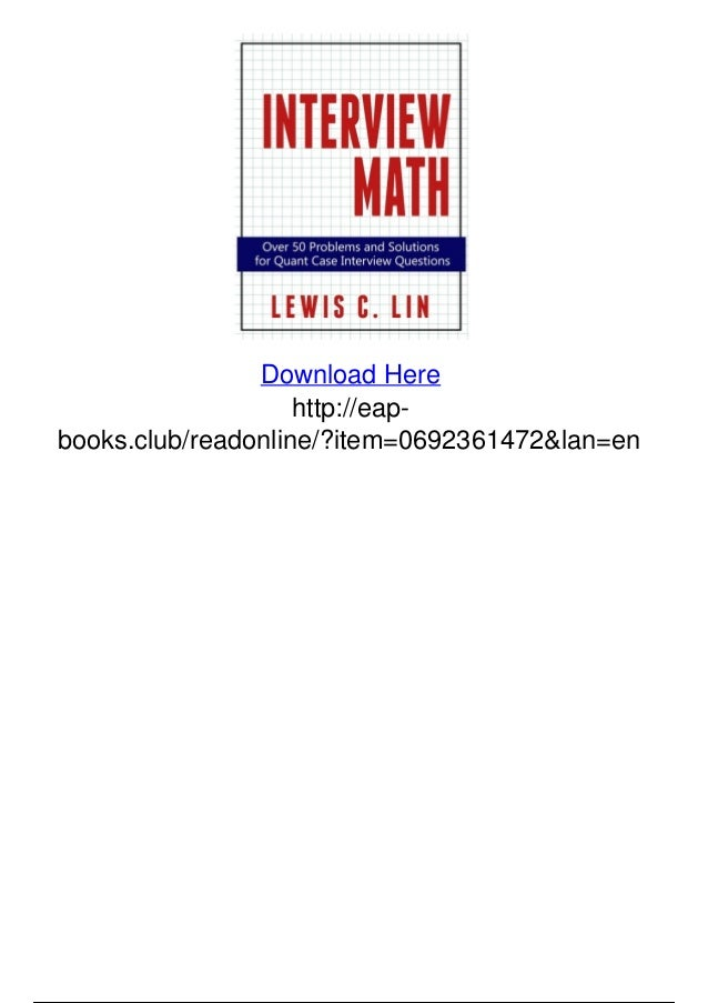 Interview math over 50 problems and solutions for quant