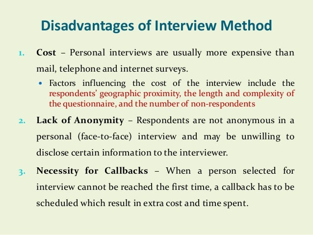 interviews as a method of collecting data sociology essay Sociology chapter 2 study  he opts to use interviews as his means of collecting data select all of the following that are a disadvantage of this method .