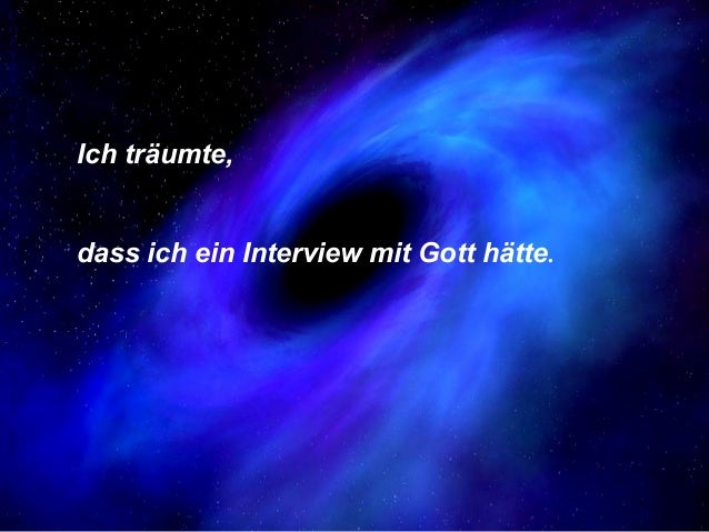 COPYRIHGTBY   Ich träumte,POWERPOI    dass ich ein Interview mit Gott hätte.NTZAUBER26.07.2005