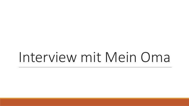 Interview mit Mein Oma