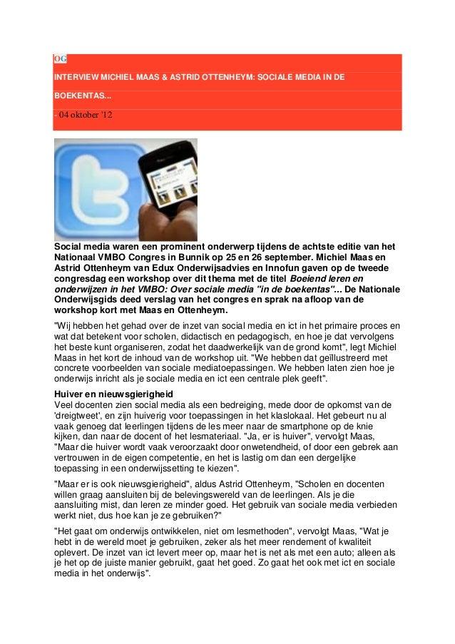 OG INTERVIEW MICHIEL MAAS & ASTRID OTTENHEYM: SOCIALE MEDIA IN DE BOEKENTAS...  - 04 oktober '12  Social media waren een p...
