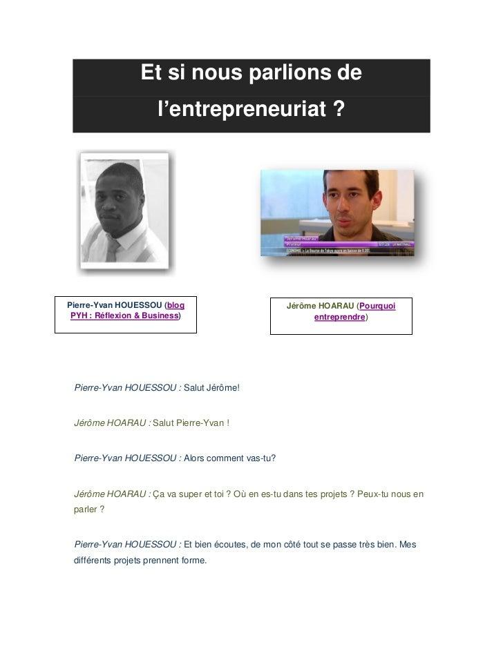 Et si nous parlions de                      l'entrepreneuriat ?Pierre-Yvan HOUESSOU (blog                         Jérôme H...