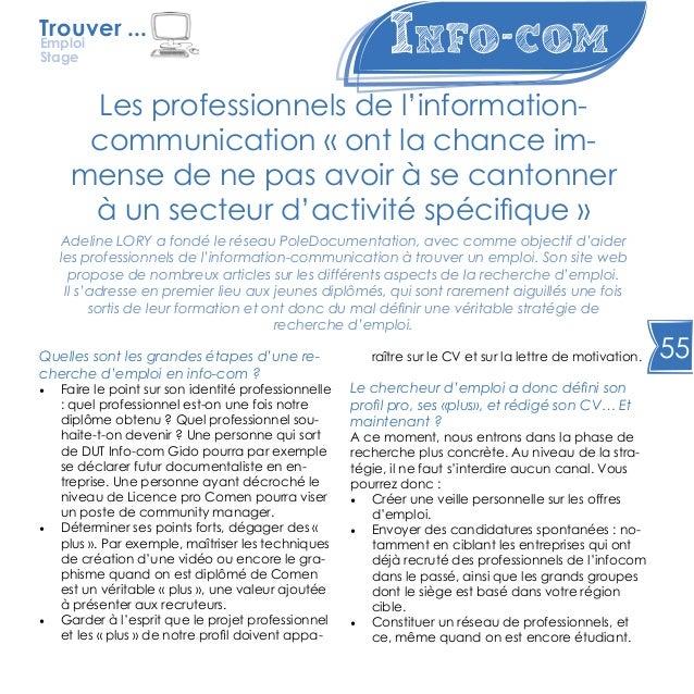 55 Info-com Les professionnels de l'information- communication « ont la chance im- mense de ne pas avoir à se cantonner à ...