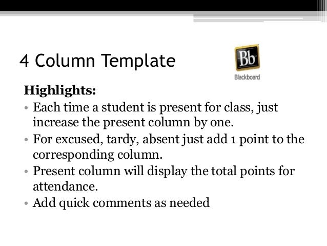 4 Column Template Highlights: • Each time a student is present for class, just increase the present column by one. • For e...