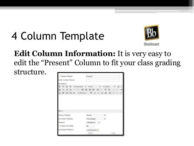 """4 Column Template Edit Column Information: It is very easy to edit the """"Present"""" Column to fit your class grading structur..."""