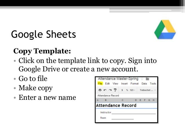 Google Sheets Copy Template: • Click on the template link to copy. Sign into Google Drive or create a new account. • Go to...
