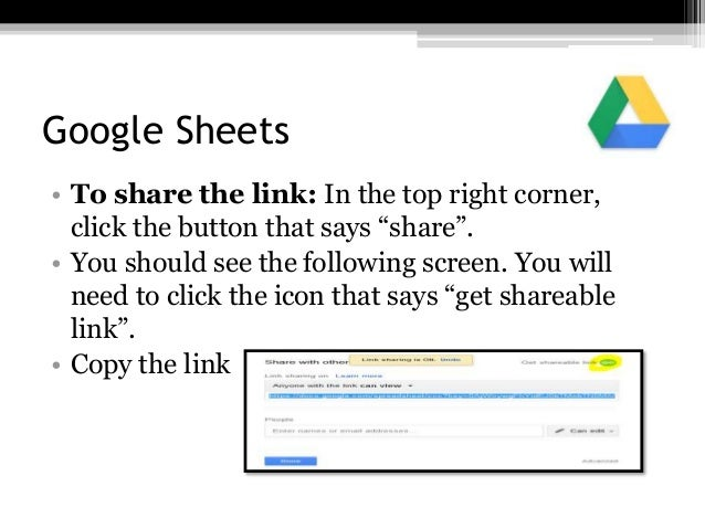 """Google Sheets • To share the link: In the top right corner, click the button that says """"share"""". • You should see the follo..."""