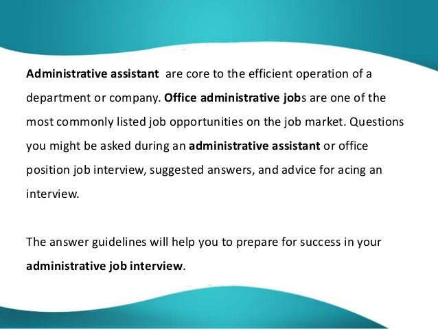 1 interview question and answer administrative assistant 2 administrative assistant - Office Assistant Interview Questions And Answers