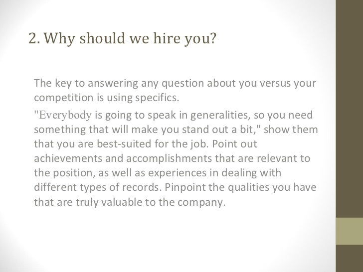 3. 2. Why Should We Hire You?