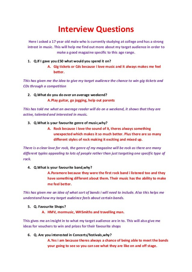 Interview Questions   Here i asked a 17 year old male who is currently studying at college and has a strong  intrest in mu...