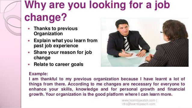why are you looking for a new opportunity