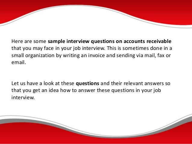questions and answers on accounts How do you prepare for accounting interview questions and answers click here  and find help on how to practice with important job questions.