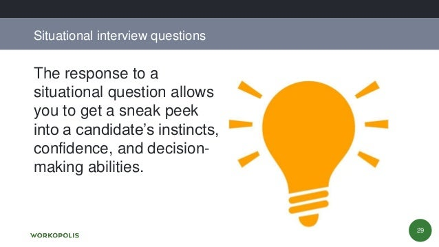 Situational Interview Questions 28; 29.