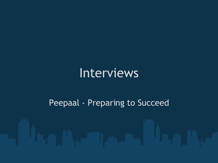 Interviews Peepaal - Preparing to Succeed