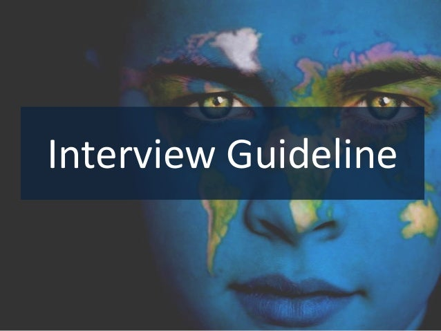 Interview Guideline