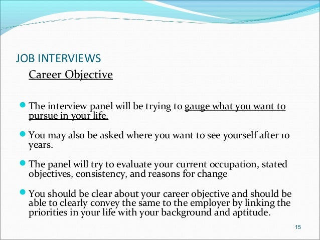 14; 15. JOB INTERVIEWS Career Objective ...  What Are Your Career Objectives
