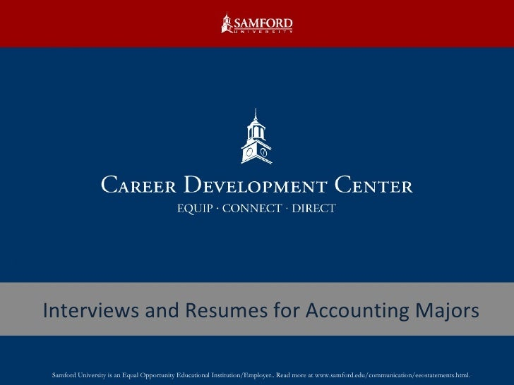 Interviews and Resumes for Accounting Majors