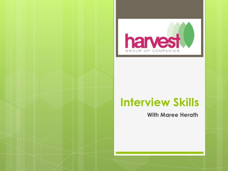 Interview Skills<br />With Maree Herath<br />
