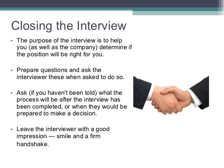 ... 29. Closing The Interview ...