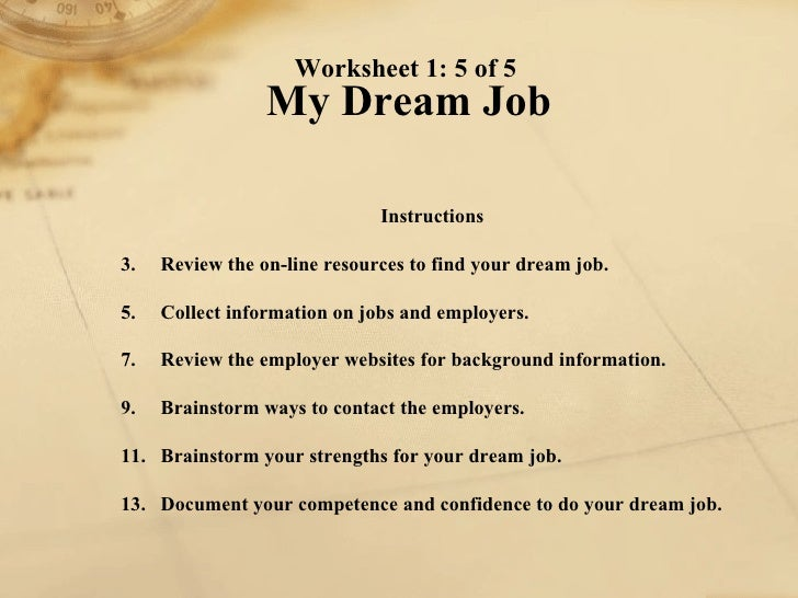 essay strategies to achieve dream job To achieve career success 10 great examples of career goals to achieve success increasing the likelihood that you can land your dream job.