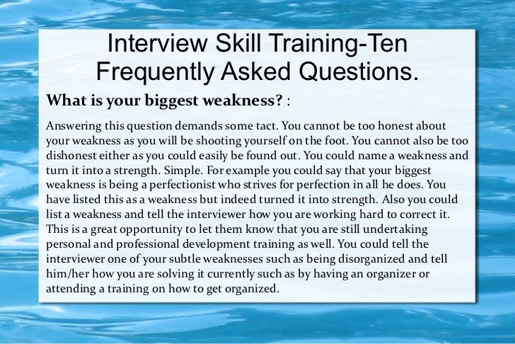 Amazing Interview Skill Training Ten Frequently Asked Questions.