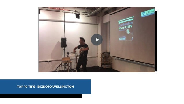 TOP 10 TIPS - BIZDOJO WELLINGTON
