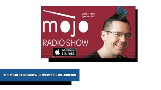 THE MOJO RADIO SHOW - EXPERT TIPS ON LINKEDIN