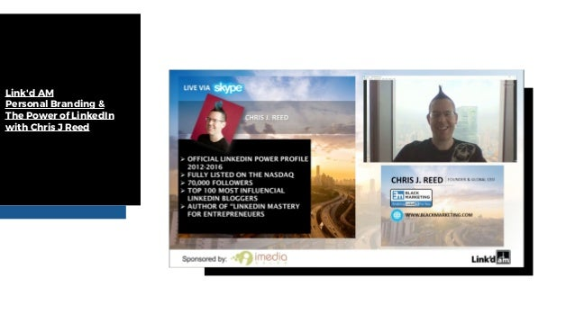 Link'd AM Personal Branding & The Power of LinkedIn with Chris J Reed