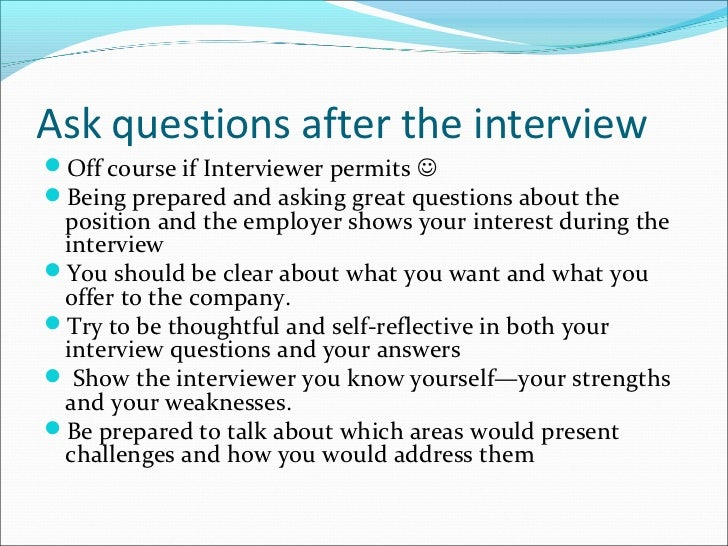 ask questions after the interviewoff