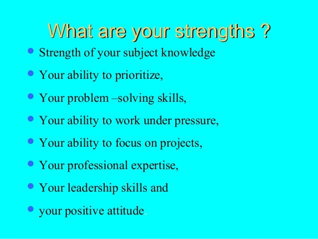 what are your strength